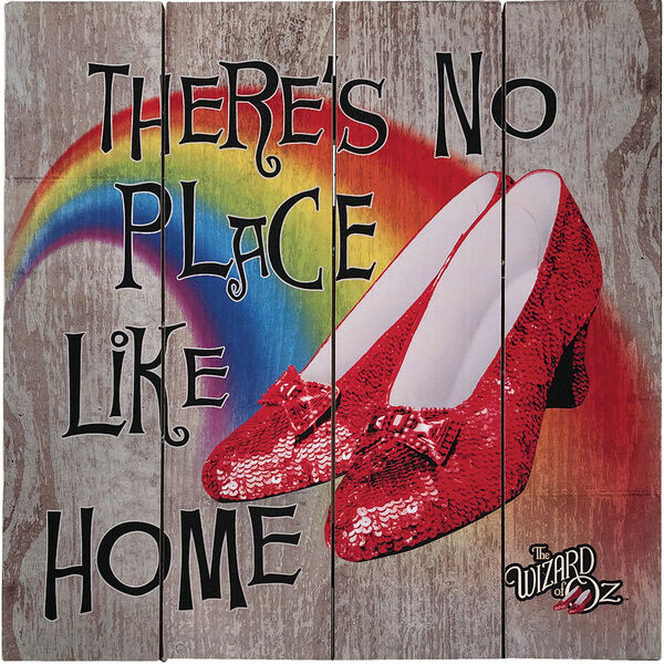 The Wizard of Oz There's Not Place Like Home Wood Sign