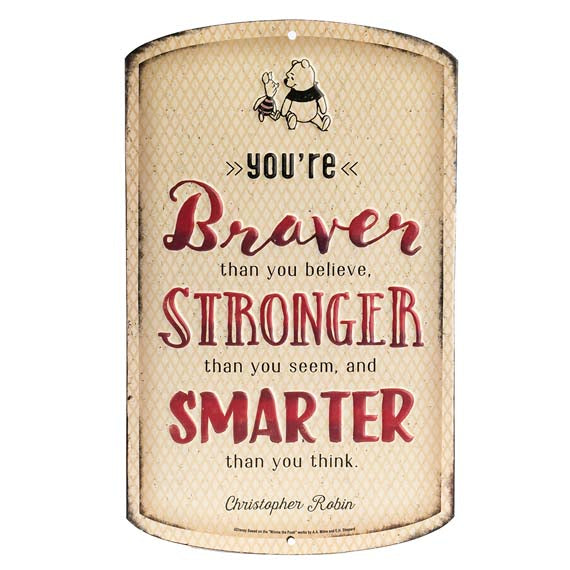 Winnie The Pooh Braver Embossed Tin Sign