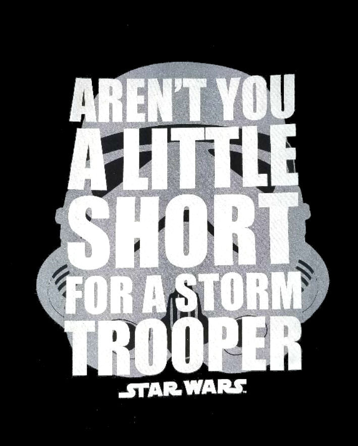 Disney - Star Wars - Aren't You a Little Short for a Storm Trooper Adult T-shirt - Kryptonite Character Store