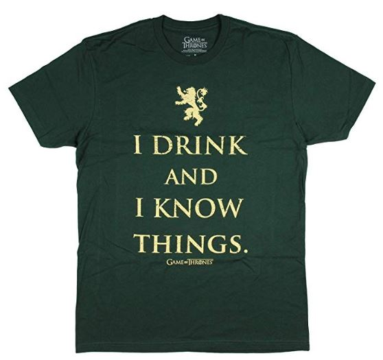GOT Men's Tyrion Lannister I Drink and I Know Things T-Shirt- Kryptonite Character Store