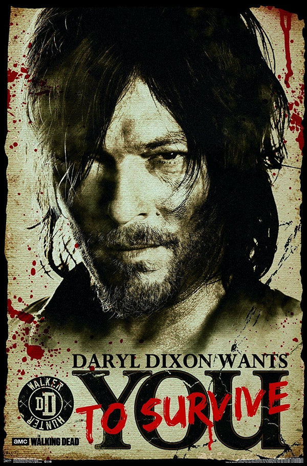 "The Walking Dead ""Daryl Wants to Survive You"" Poster"