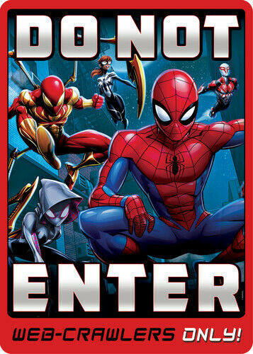 Spider-Man Dont Enter: Web Crawlers Only Metal Sign