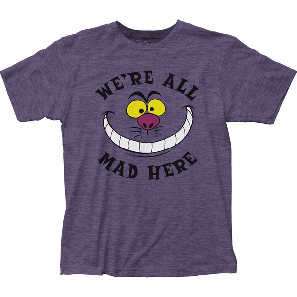 """Alice in Wonderland"" The Cat  ""We're All Mad Here"" Adult T-shirt"