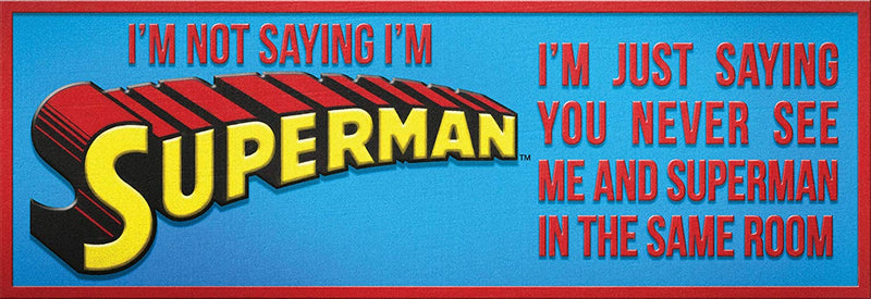 DC Comics - Superman Quote Desk Sign - Kryptonite Character Store