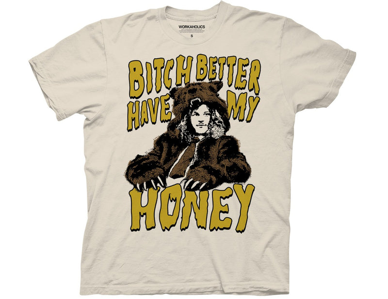 Workaholics Bitch Better Have My Money T-shirt - Kryptonite Character Store
