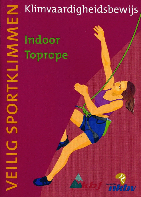 KVB 1 - Indoor toprope<br />(Blok 1: januari 2019)