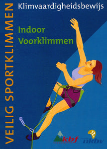KVB 2 - Indoor voorklimmen<br />(Blok 1: april 2019)