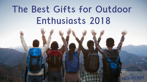 The Best Gifts for Outdoor Enthusiasts 2018