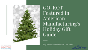GO-KOT Featured in American Manufacturing's Gift Guide
