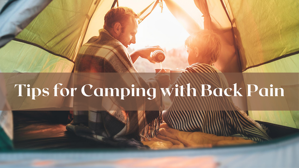 Tips for Camping with Back Pain