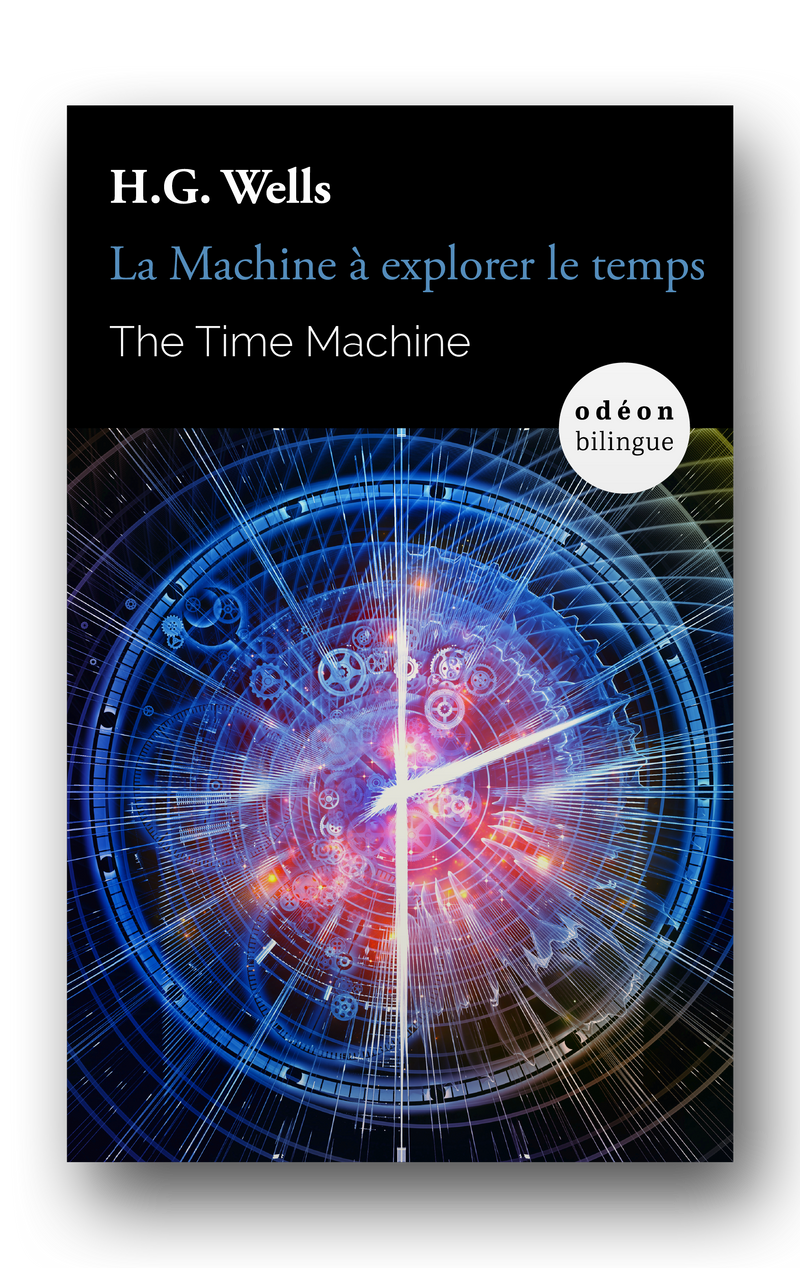 The Time Machine / La Machine à explorer le temps