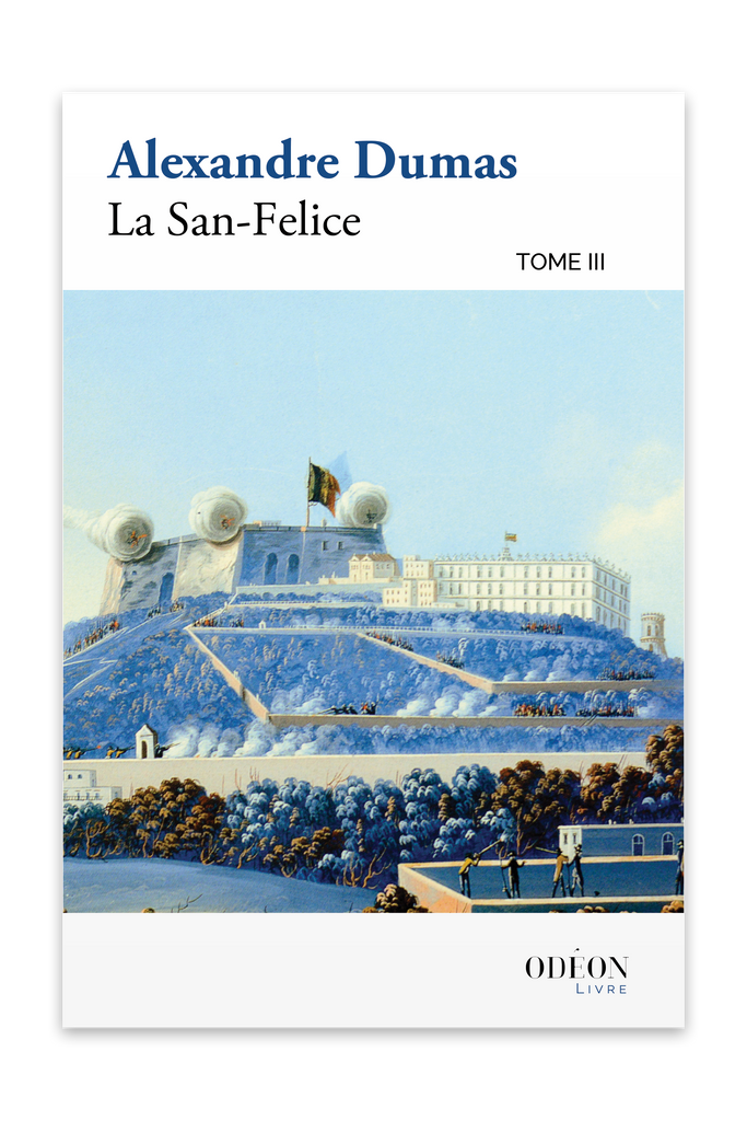 Front cover of La San-Felice - Tome III by Alexandre Dumas