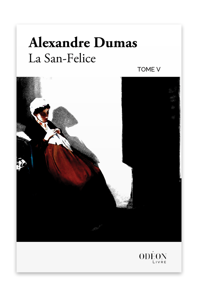 Front cover of La San-Felice - Tome V by Alexandre Dumas