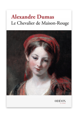 Front cover of Le Chevalier de Maison-Rouge by Alexandre Dumas