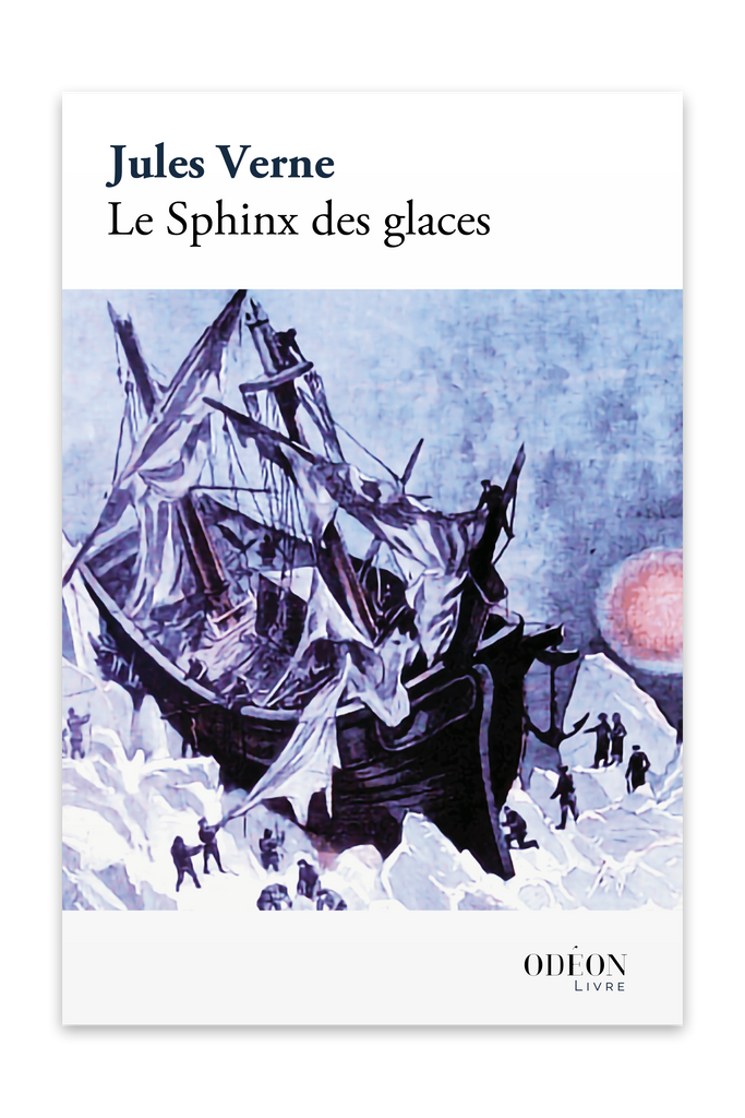 Front cover of Le Sphinx des glaces by Jules Verne