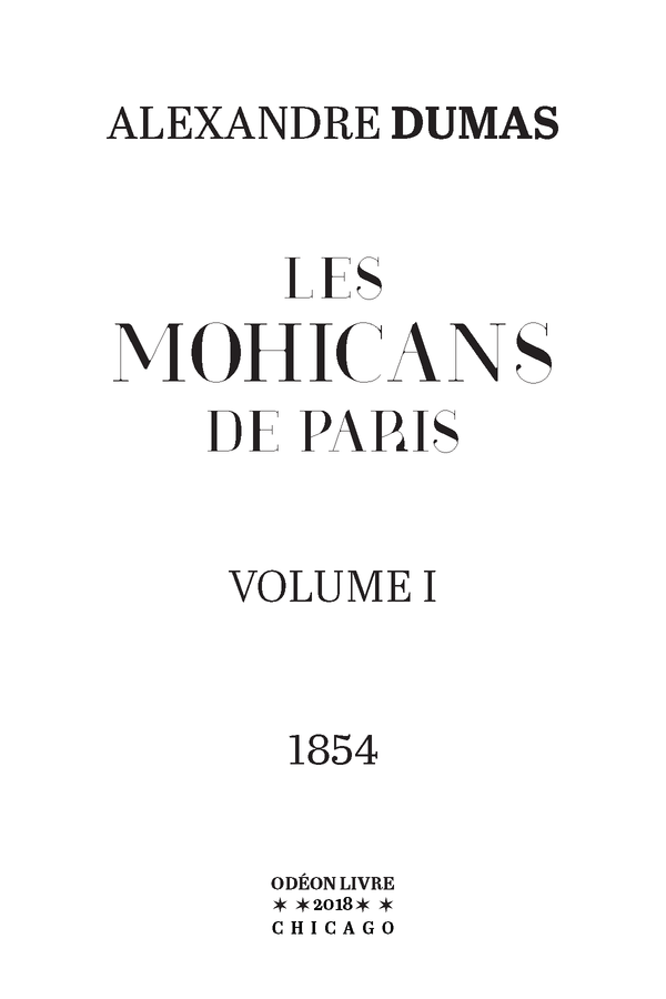 Les Mohicans de Paris - Volume I