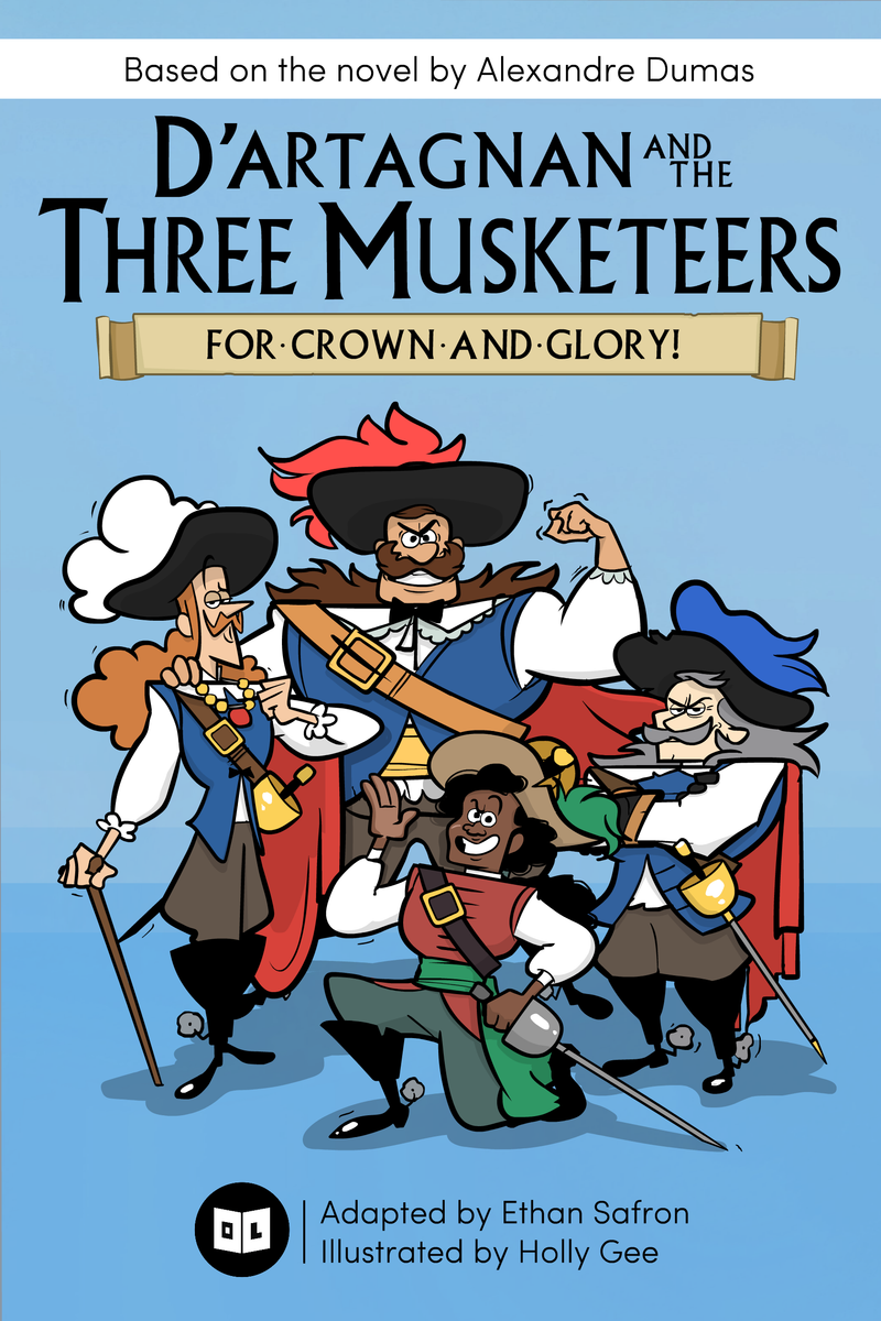 D'Artagnan and the Three Musketeers: For Crown and Glory!