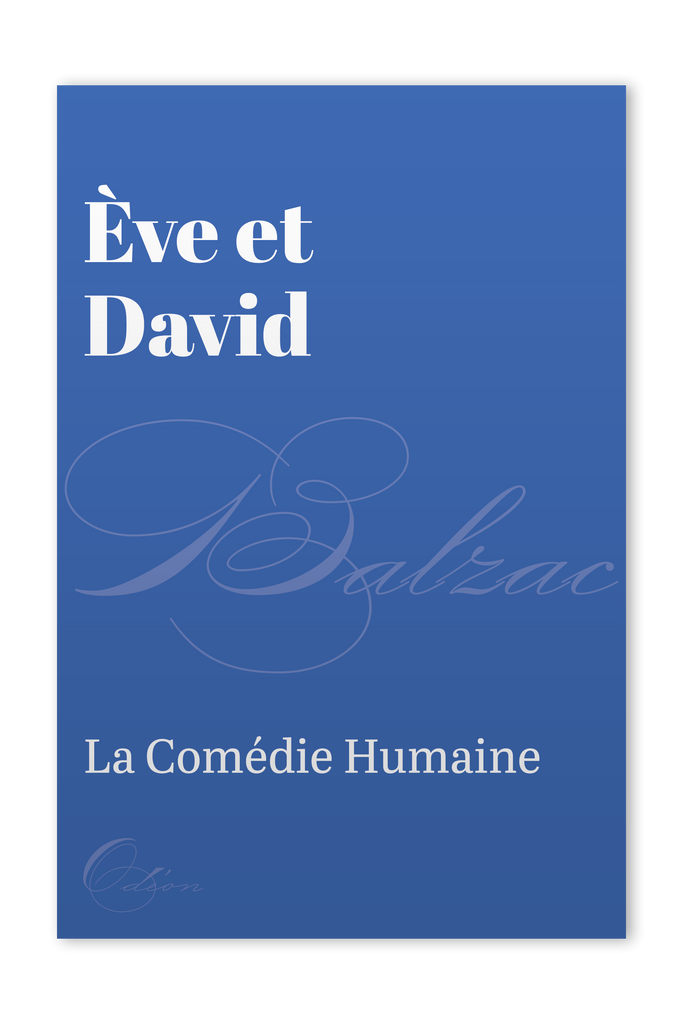 The front cover of Ève et David by Honoré de Balzac