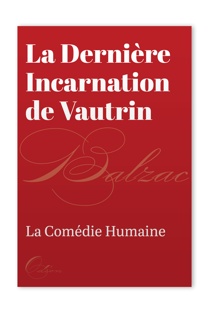 The front cover of La Dernière Incarnation de Vautrin by Honoré de Balzac