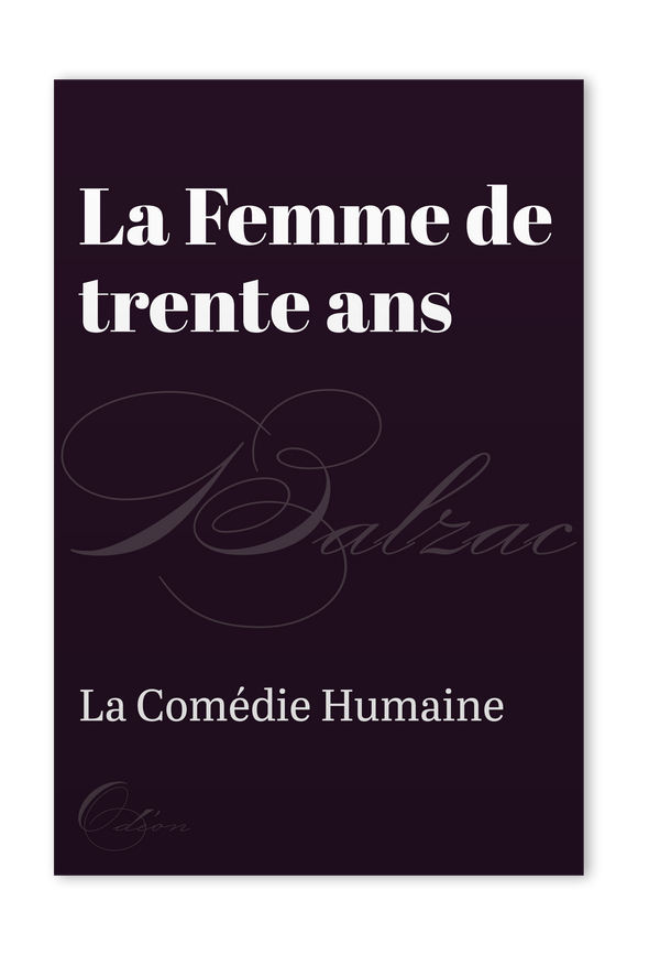 The front cover of La Femme de trente ans by Honoré de Balzac