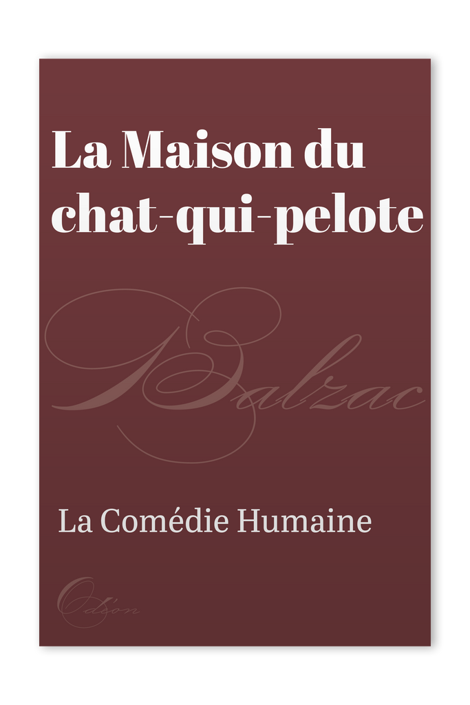 The front cover of La Maison du chat-qui-pelote by Honoré de Balzac