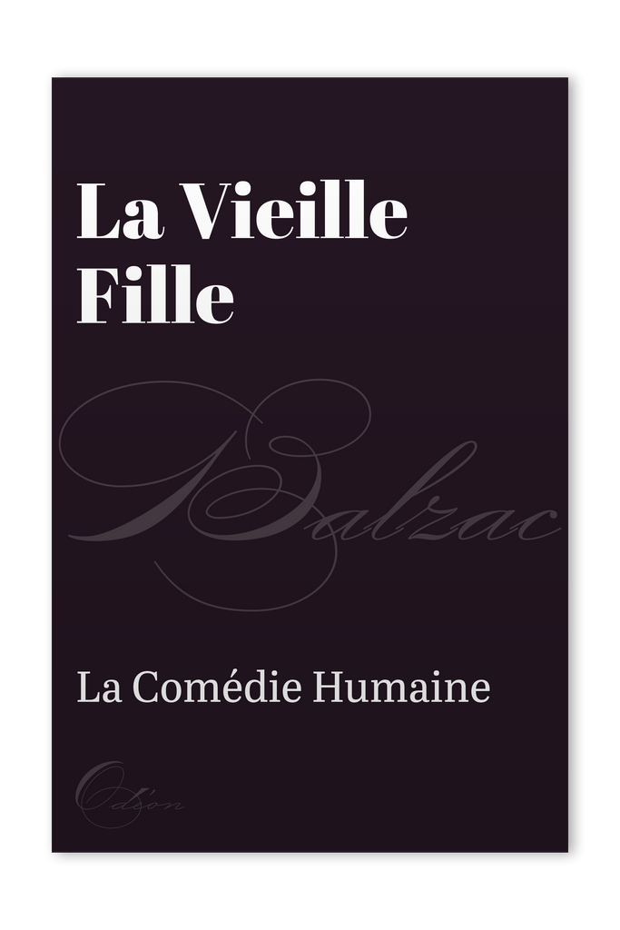 The front cover of La Vieille Fille by Honoré de Balzac