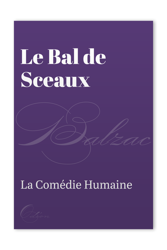 The front cover of Le Bal de Sceaux by Honoré de Balzac