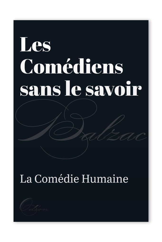 The front cover of Les Comédiens sans le savoir by Honoré de Balzac