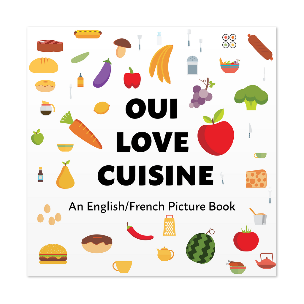 Front cover of Oui Love Cuisine by Ethan Safron