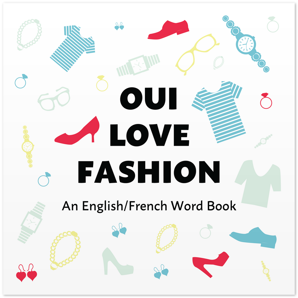 Front cover of Oui Love Fashion by Ethan Safron