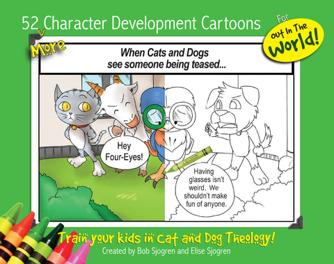 52 Character Development Cartoons (for Outside the Home)