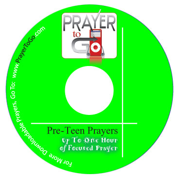Prayer To Go - Prayers for Pre-teens
