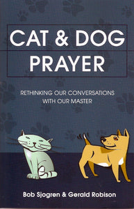 Cat and Dog Prayer