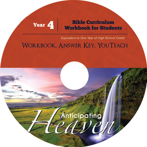 Homeschool Curriculum: High School Year 4-Anticipating Heaven Workbook on CD