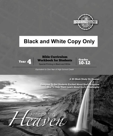 Homeschool Curriculum: High School Year 4-Heaven (B/W Workbook)