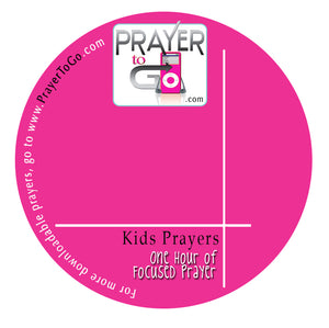 Prayer To Go - Prayers for Kids