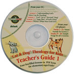 Teacher's Guide #1 CD: Cat and Dog Theology for Kids!