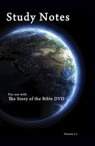 The Story of the Bible DVD Notes