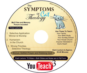 YouTeach3:  Symptoms of Cat Theology (PP slides in PDF) - CD