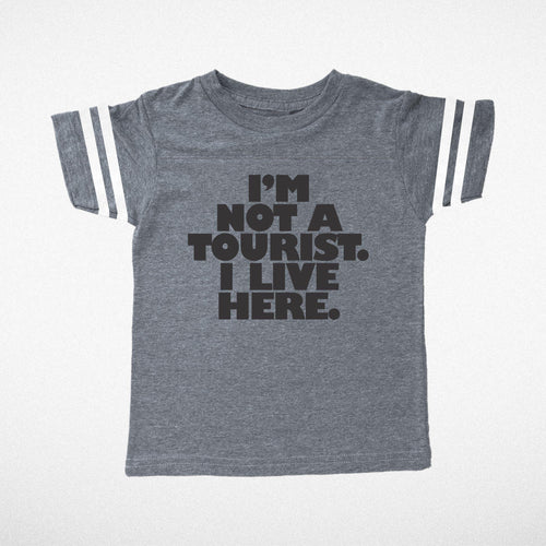 Not A Tourist Boy Tee