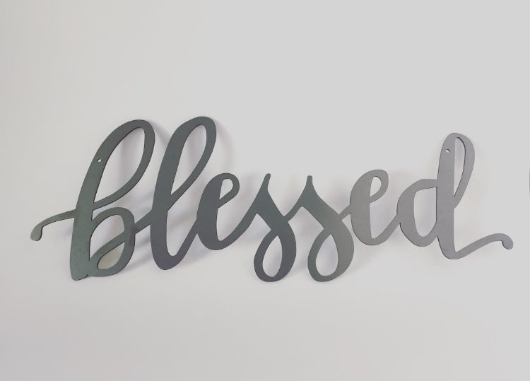 Blessed Metal Sign