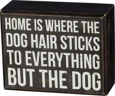 Dog Home Sign