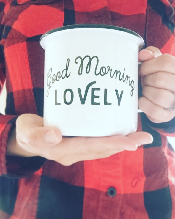 Good Morning Lovely Enamel Mug