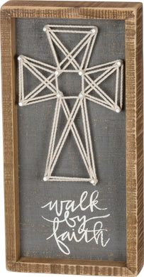 Walk By Faith Sign