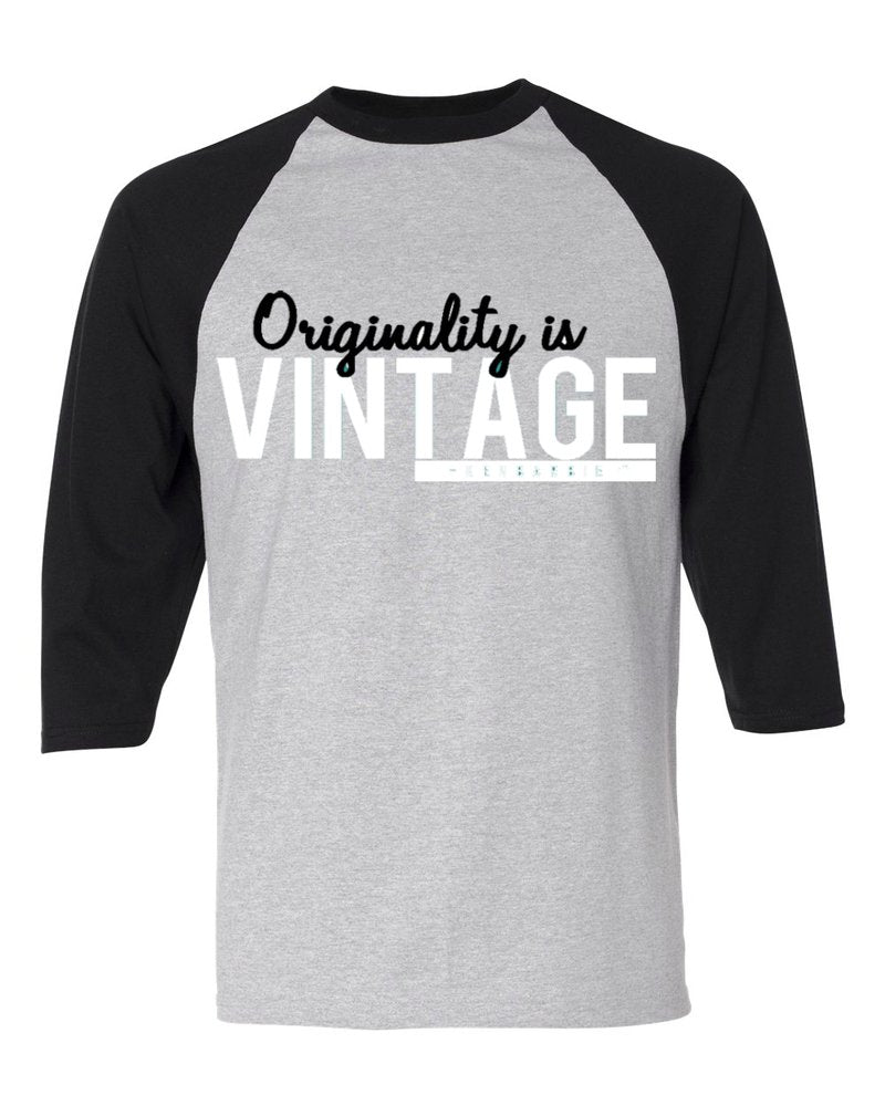 'Originality is Vintage!' Raglan Tee (Gray/Black)