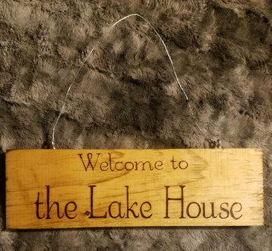 Welcome to the lake house - Odin's Eye Art,  - woodburning, Odin's Eye Art - Odin's Eye Art