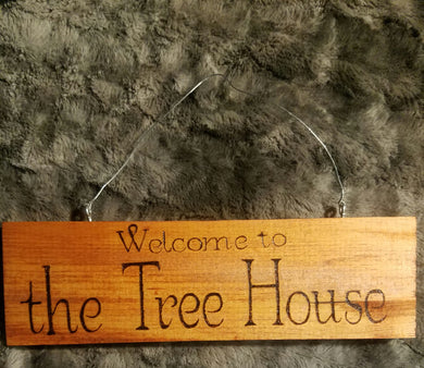 Welcome to the tree house - Odin's Eye Art,  - woodburning, Odin's Eye Art - Odin's Eye Art