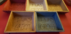 I was Groot boxes