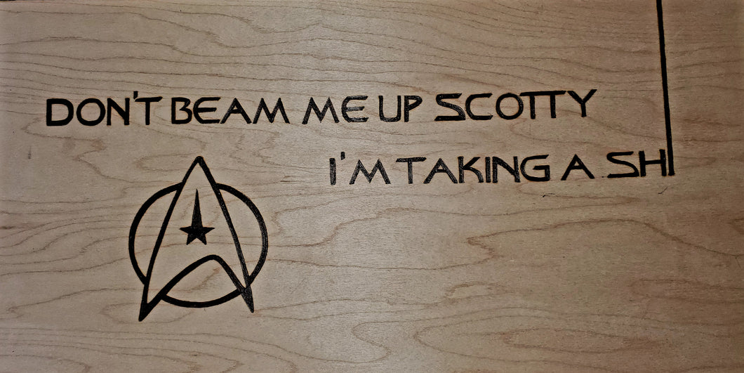 Don't beam me up yet Scotty