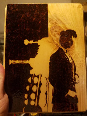 Dalek and Eleven plaque - Odin's Eye Art, Pyrography - woodburning, Odin's Eye Art - Odin's Eye Art